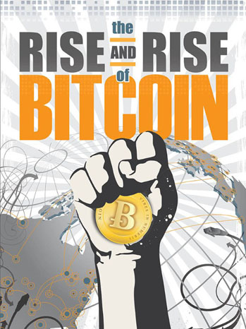 the_rise_and_rise_of_bitcoin