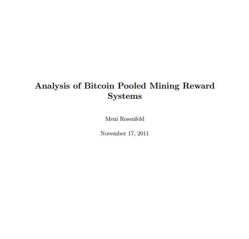 Analysis of Bitcoin Pooled Mining Reward Systems mod
