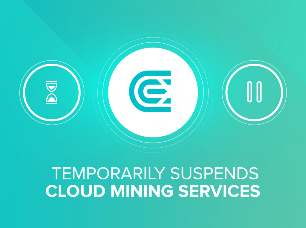 Temporarily Suspends Cloud Mining Services
