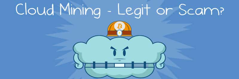 3 Examples of Bitcoin Cloud Mining in 2019 - Legit or a Scam?