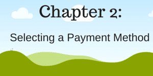 Chapter 2 - Selecting a payment method