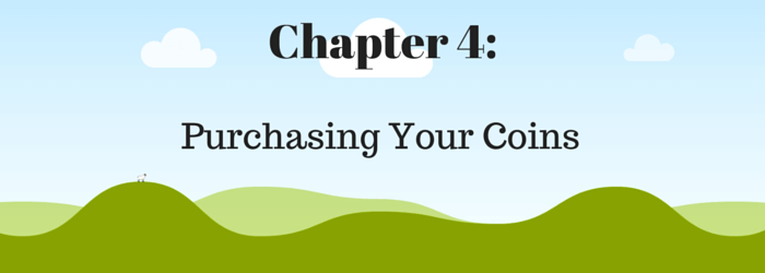 Chapter 4 - Purchasing your coins