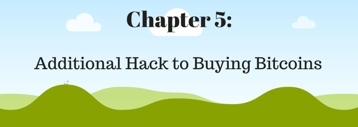 Chapter 5 - hack to buying Bitcoins