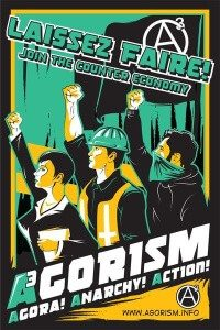 agorism_poster_by_thorsmitersaw