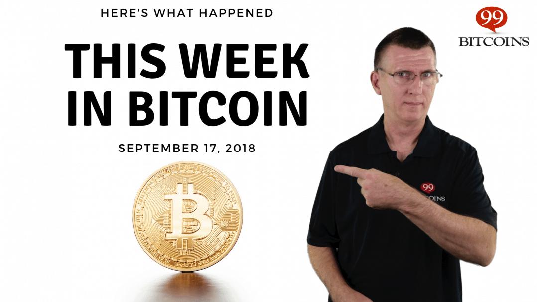 Bitcoin News Summary – September 17, 2018 thumbnail