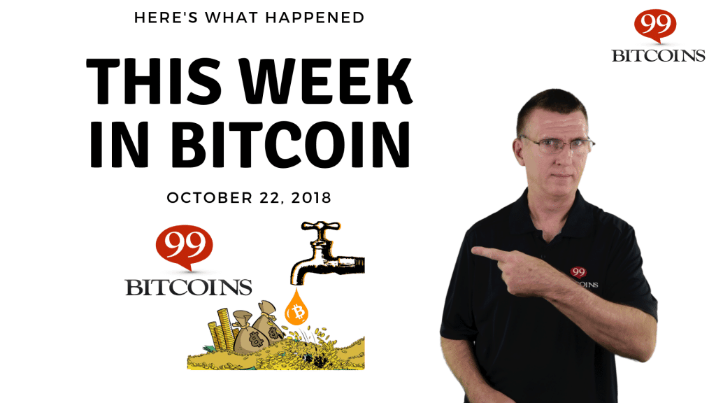 This week in Bitcoin oct22