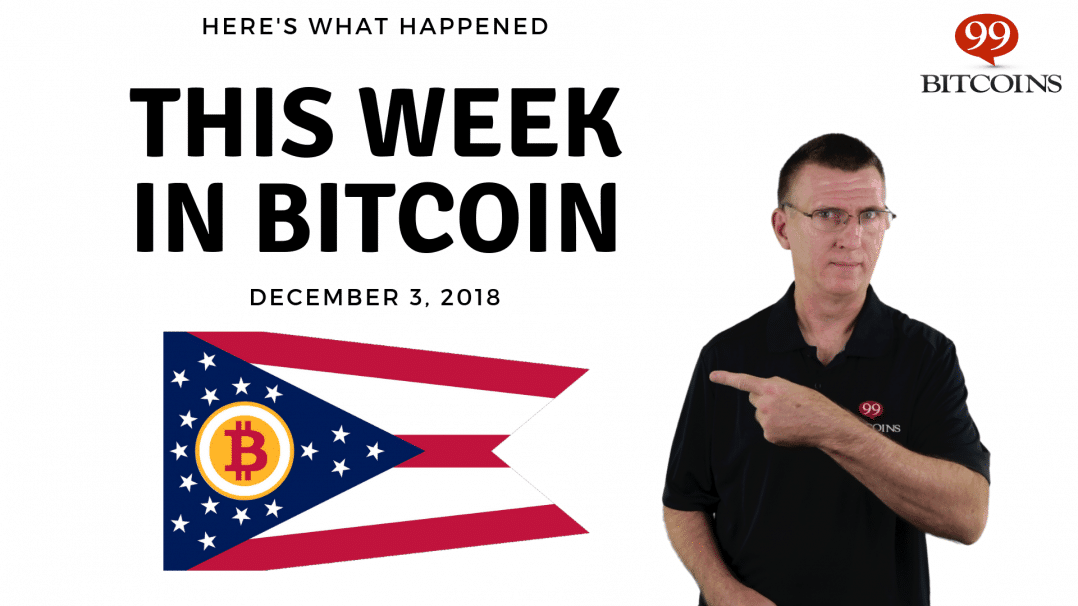 Bitcoin News Summary – December 3, 2018
