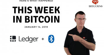 This week in Bitcoin Jan 14 2019