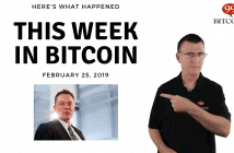 This week in Bitcoin Feb 25 2019