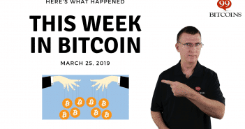 This week in Bitcoin Mar 25 2019
