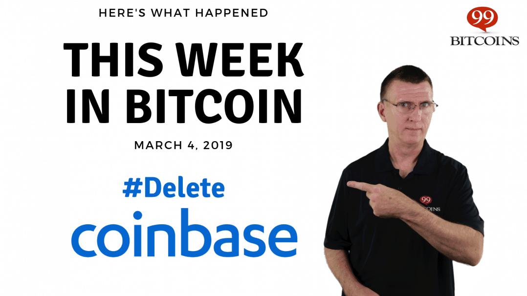 Bitcoin News Summary – March 4, 2019 thumbnail