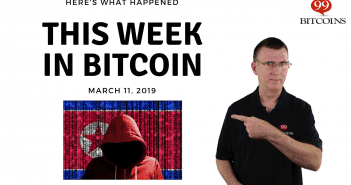 This week in Bitcoin March 11 2019