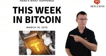 This week in Bitcoin March 18 2019