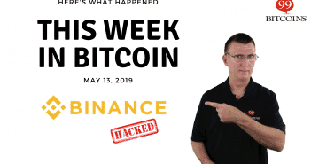 This week in Bitcoin May 13 2019
