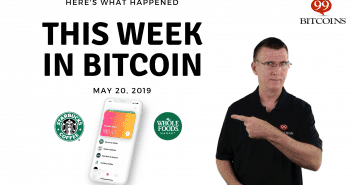 This week in Bitcoin May 20 2019