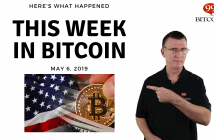 This week in Bitcoin May 6 2019