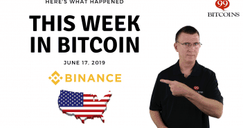 This week in Bitcoin June 17 2019