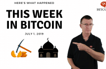 This week in Bitcoin July 1 2019
