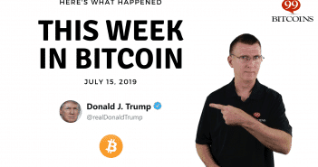 This week in Bitcoin July 15 2019