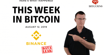 This week in Bitcoin Aug 12 2019