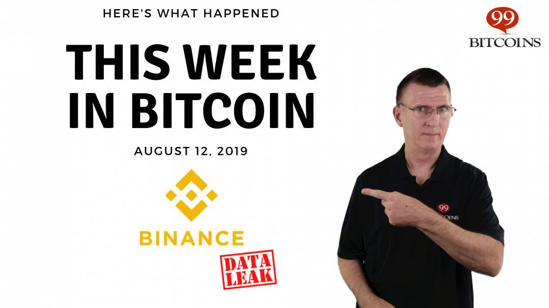 Bitcoin News Summary – August 12, 2019