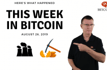 This week in Bitcoin Aug 26 2019