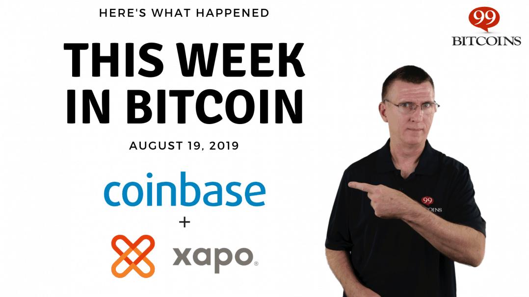 Bitcoin News Summary – August 19, 2019