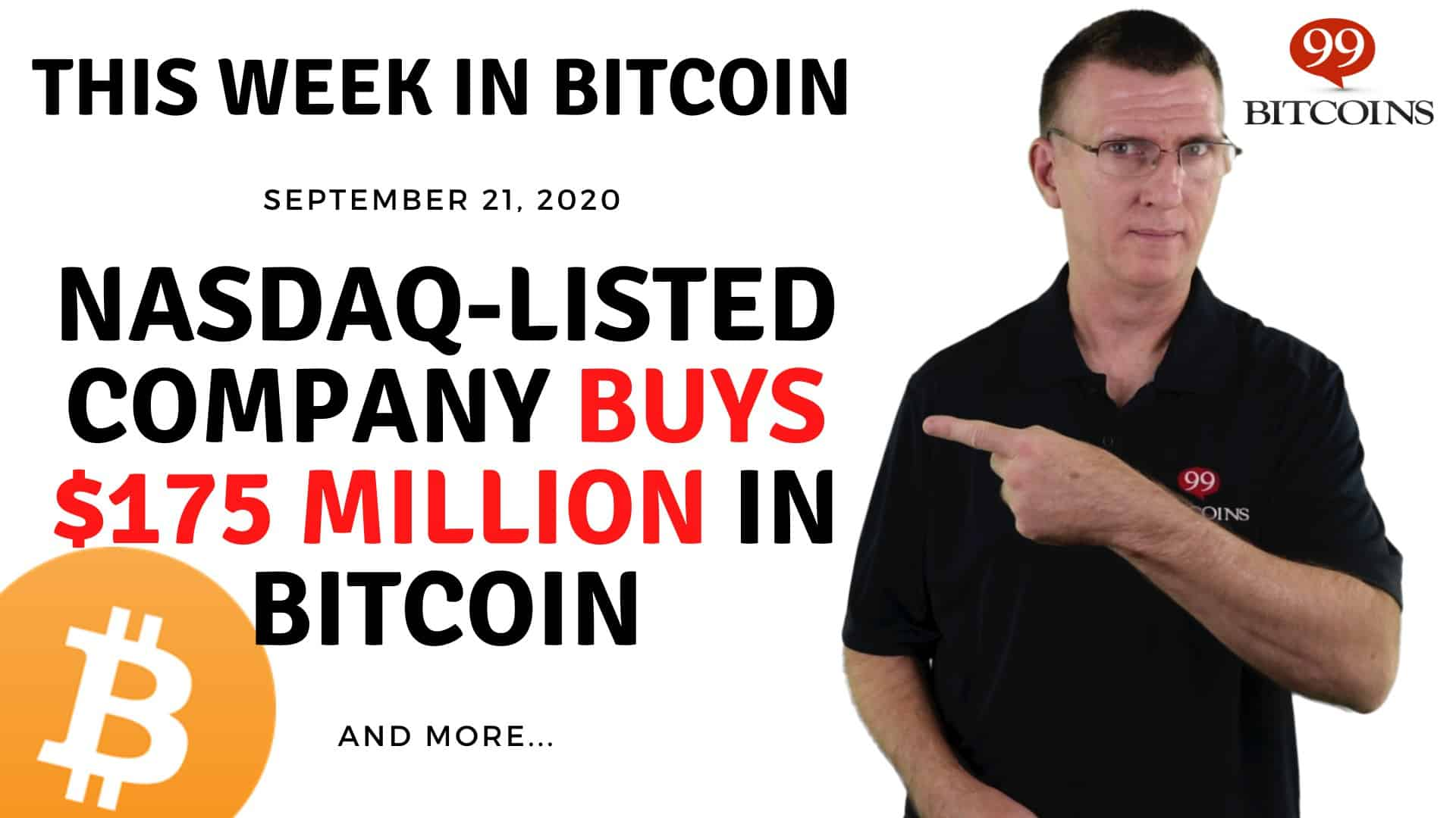 NASDAQ-Listed Company Buys $175M in Bitcoin | Bitcoin News Summary Sep 21, 2020